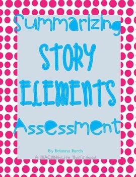 Summarizing Story Elements Assessment