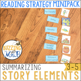 Summarizing Story Elements Strategy MiniPack