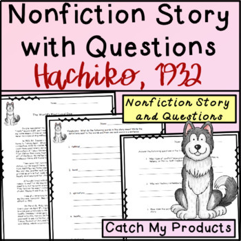 Summarizing Text of Written Nonfiction Passages with Hachiko Story Handout