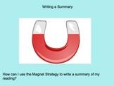 Summarizing: Using the Magnet Strategy