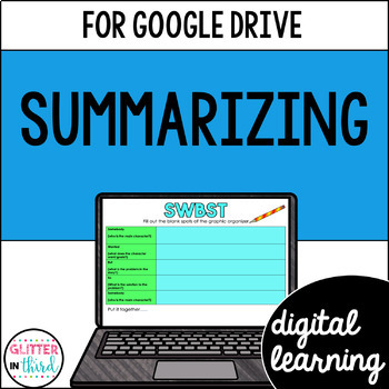 Summarizing for Google Classroom DIGITAL