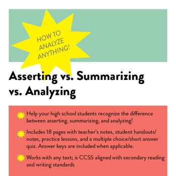 Summarizing vs. Asserting vs. Analyzing