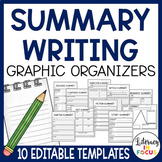 Summary Graphic Organizers   Editable   Fiction & Nonfiction Text