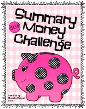 Summary Money Challenge