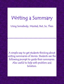 Summary Using Somebody, Wanted, But, So, Then