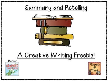 Summary Vs. Retell - A Creative Writing Freebie!