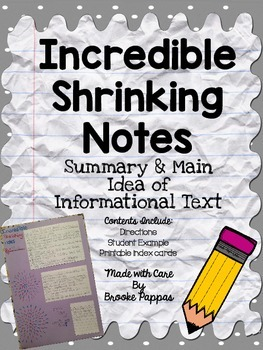 Summary and Main Idea using Incredible Shrinking Notes