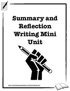 Summary and Reflection Writing Mini Unit Booklet