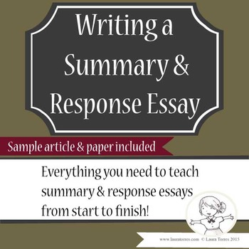summary and response essays complete unit by laura torres tpt summary and response essays complete unit