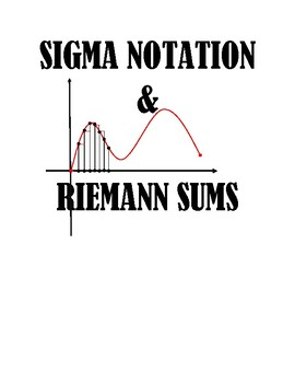 Summation(sigma) notation and Riemann Sums