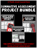 Summative Assessment Project Bundle for Middle Grades
