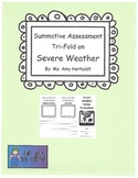 Summative Assessment Tri-Fold on Severe Weather