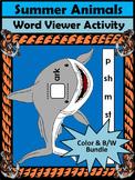 Summer Language Arts: Summer Animals Word Viewer Spelling Activity