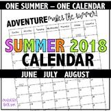 Summer 2018 Calendar - One Summer - One Calendar