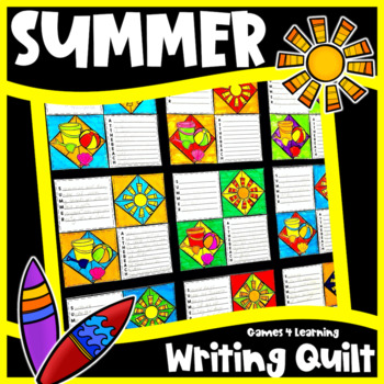 Summer Activity: End of Year Activity: Summer Writing Prompts Quilt