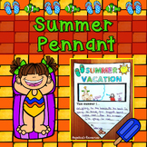 End of the Year Activities: Summer Pennant -  Summary Writing Craftivity