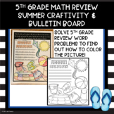 Summer 5th Grade Math Review Coloring and Bulletin Board
