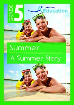 Summer - A Summer Story - Grade 5