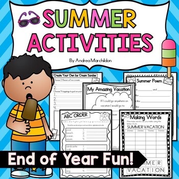 End of Year Fun - Summertime Activities
