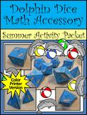 Summer Activities: Dolphin Dice Templates Summer Math Activity Packet