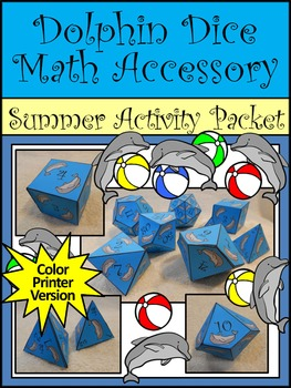 Summer Activities: Dolphin Dice Templates Summer Math Activity Packet