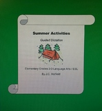 Summer Activities Guided Dictation
