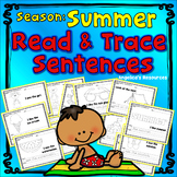 Seasons: Summer - Sight Words, Sentence Tracing,  End of the Year Activities