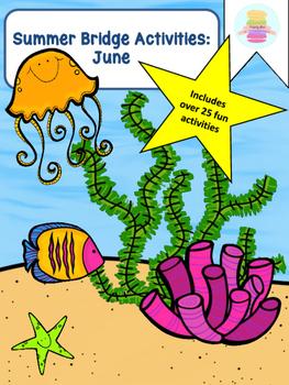 Summer Bridge Activity BUNDLE: June, July and August