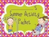 Summer Activity Packet: It's Almost Summer Break!