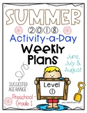 Summer Packet = Level 1: Suggest Age Preschool - Grade 1