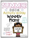 Summer Packet = Level 2: Suggest Age Grade 2 - Grade 4