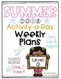 Summer Packet = Level 2: Suggest Age Grade 2 - Grade 4