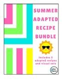 Summer Adapted Recipe Bundle