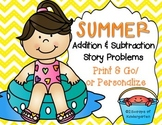 Summer Add & Subtract Story Problems Print & Go/or Personalize