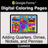 Summer: Adding Quarters & Dimes & Nickels & Pennies - Digi