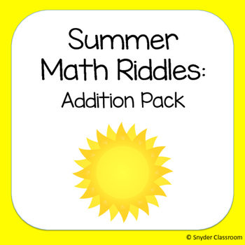 Summer Addition Math Riddles