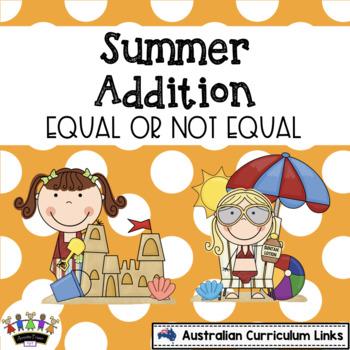 Summer Addition - Equal or not Equal