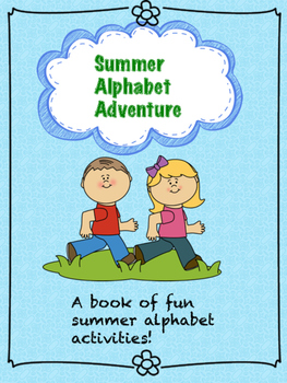 Summer Alphabet Adventure Pack (No Prep Required!)
