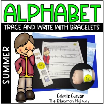 Alphabet Trace and Write (with Bracelets) Summer