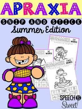 Summer Apraxia: Snip and Stick!