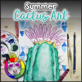 Summer Art Project, Cactus