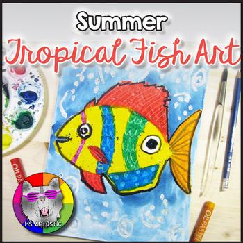 Summer Art Project, Tropical Fish