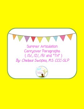 Summer Articulation Carryover Paragraphs (S, Z, R & TH)