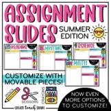 Summer Assignment Slides