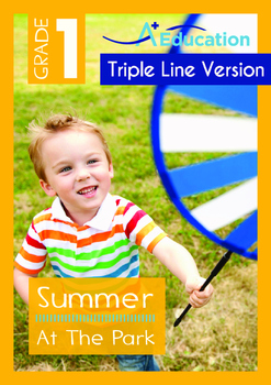 Summer - At The Park - Grade 1 (with 'Triple-Track Writing Lines')