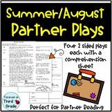 Summer/August Partner Plays