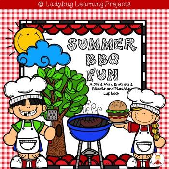 Summer BBQ Fun  (A Sight Word Emergent Reader and Teacher