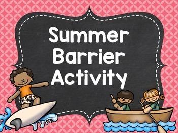 Summer Barrier Activity