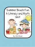 Summer Beach Fun - A Literacy and Math Activities Unit