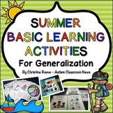 Summer Beginning Learner Skills Generalization Activities: Autism, Special Ed.